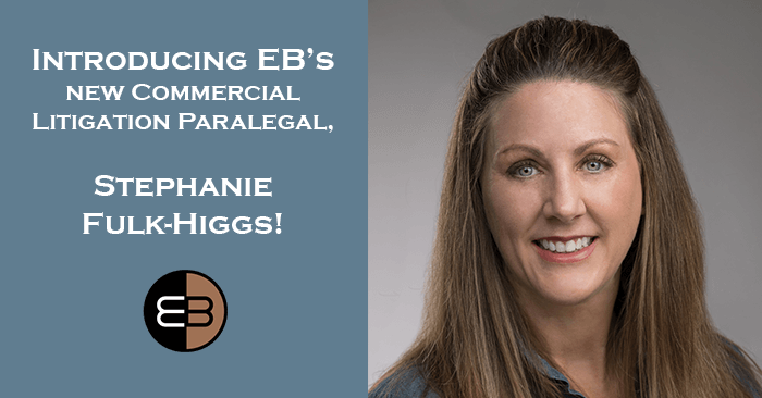 New Commercial Litigation Paralegal Stephanie Higgs