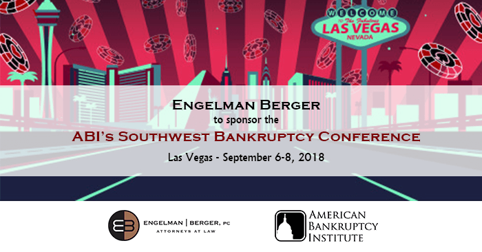 ABI Southwest Bankruptcy Conference Engelman Berger