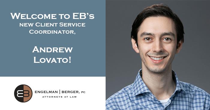 Client Servie Coordinator Andrew Lovato Engelman Berger
