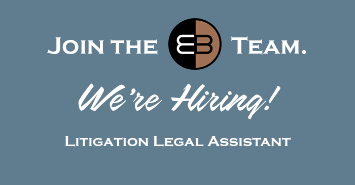 Engelman Berger Now Hiring Litigation Legal Assistant