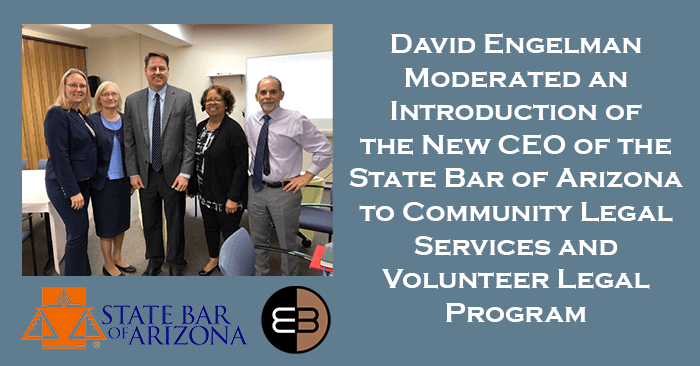 David Engelman New CEO of State Bar of Arizona