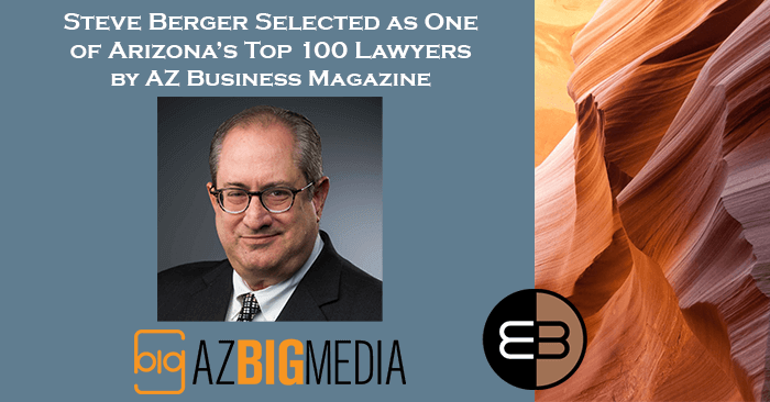 Steve Berger Selected as Top 100 Lawyers