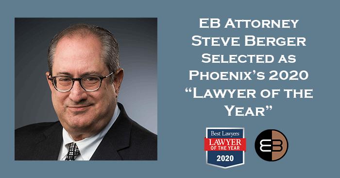 Lawyer of the Year Steve Berger Engelman Berger