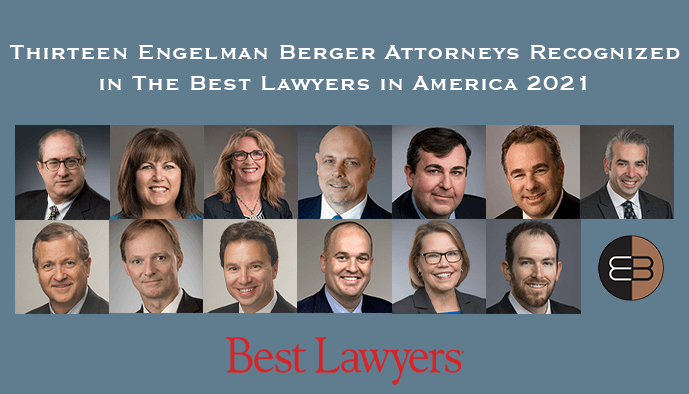 Engelman Berger Best Lawyers 2021